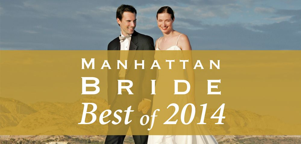 Manhattan Bride Best Bridal Vendors of 2014