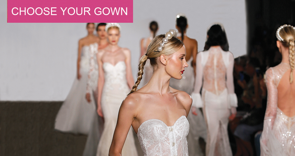 Choose Your Gown